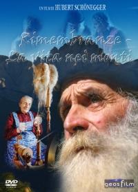 Erinnerungen - Leben in den Bergen