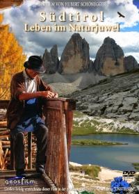 Südtirol Leben im Naturjuwel