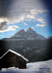 Südtirol - Land der Berge und Taeler